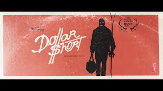 Robbing a Bank to Fund their Winter:  DOLLAR SHORT  // Presented By Sweet Protection