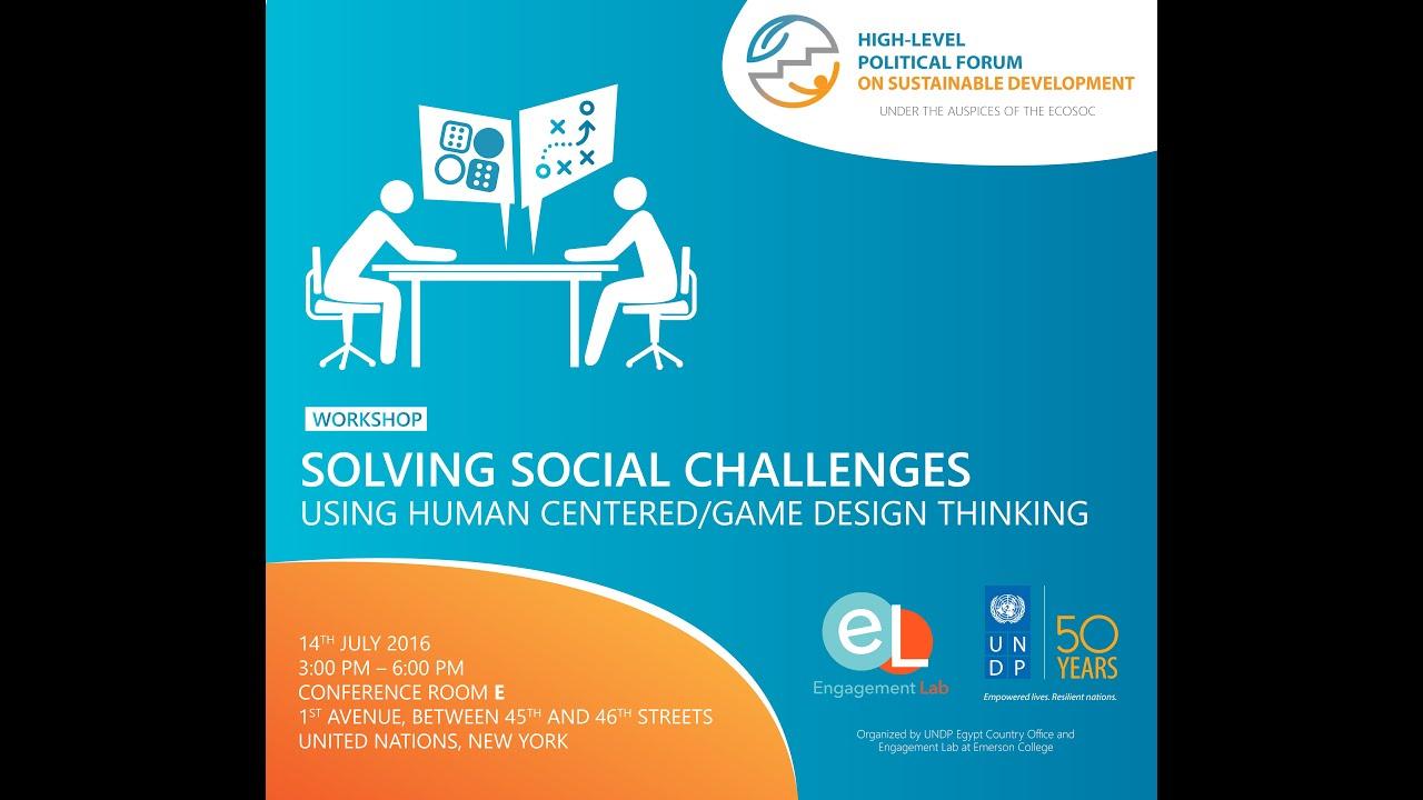 Solving Social Challenges Using Human CenteredGame Design Thinking - Game design forum