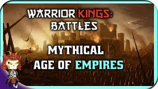 WARRIOR KINGS: BATTLES | The Mythical Age of Empires | Throwback Thursday