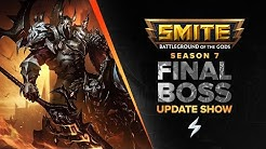 Smite Patch Notes 7.5 Live Reaction! - Final Boss Update Show