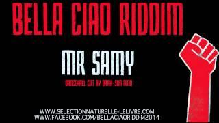 Mr Samy Bella Ciao Riddim