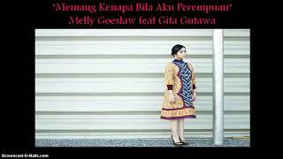 Cover Sountrack filem kartini Memang Kenapa Bila Aku Perempuan - Gita Gutawa feat Mely Goeslaw