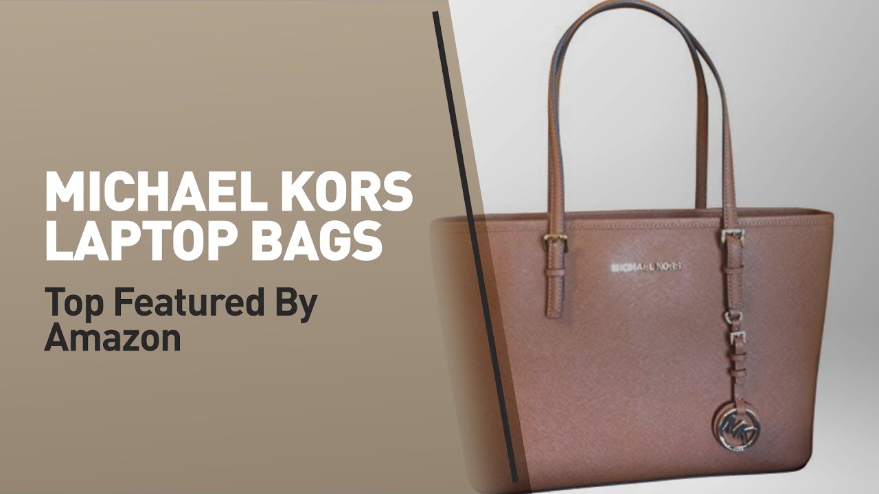 michael kors laptop bags top featured by amazon youtube