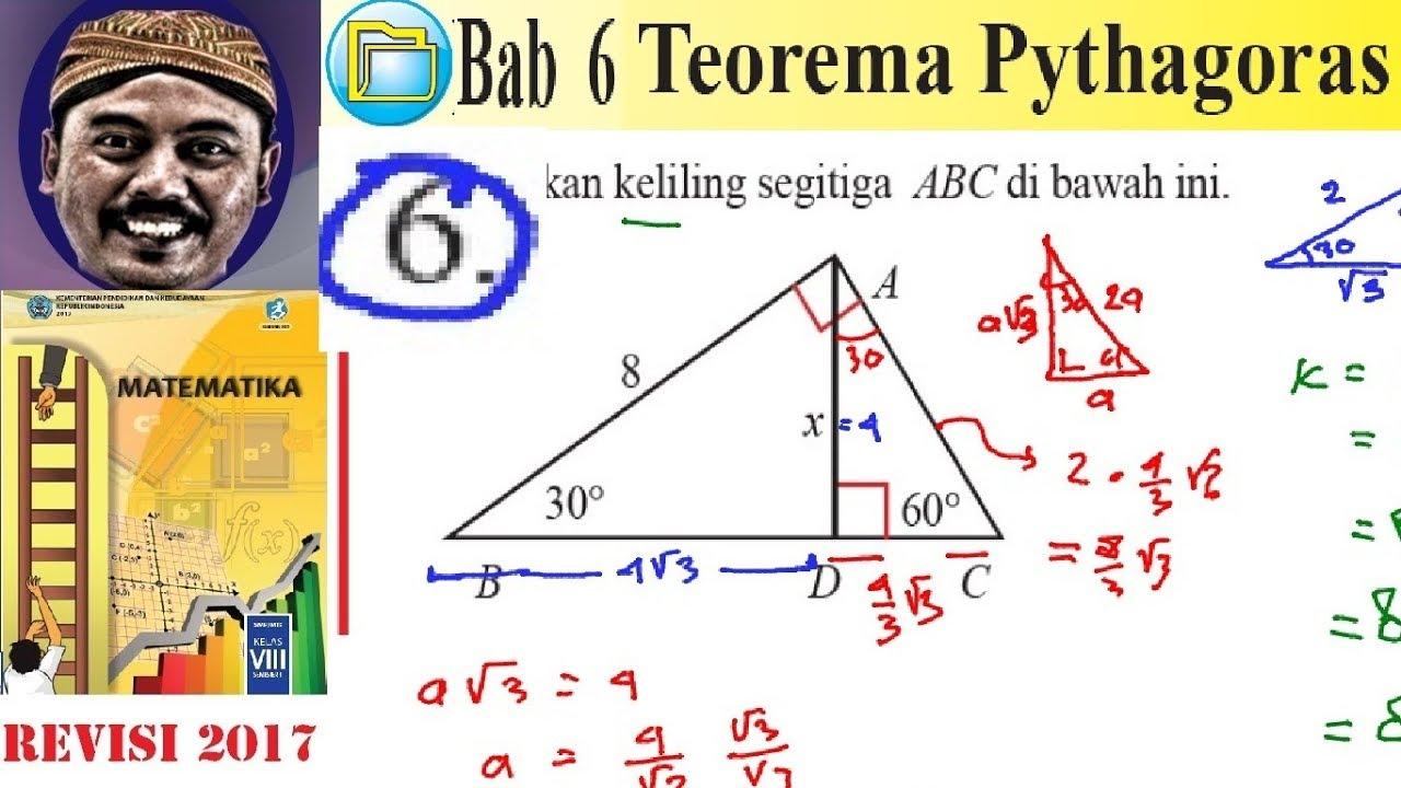 Teorema Pythagoras Matematika Kelas 8 Bse K13 Rev 2017 Luk 6 Esay No6 Keliling Sigitiga Youtube