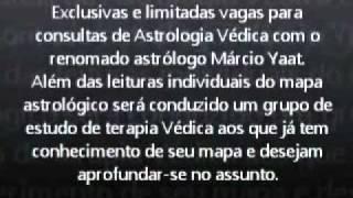"""...""""Conhece-te a ti mesmo""""... Astrologia Védica com o renomado astrólogo Márcio Yaat."""
