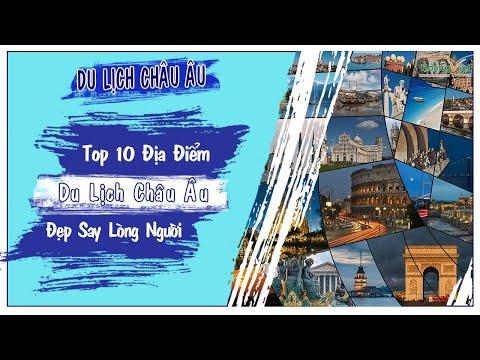 """TOP 10+ ĐỊA ĐIỂM DU LỊCH CHÂU ÂU """"ĐẸP SAY LÒNG NGƯỜI""""   Hoàng Việt Travel"""