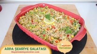 Arpa Şehriye Salatası / Hayalimdeki Yemekler