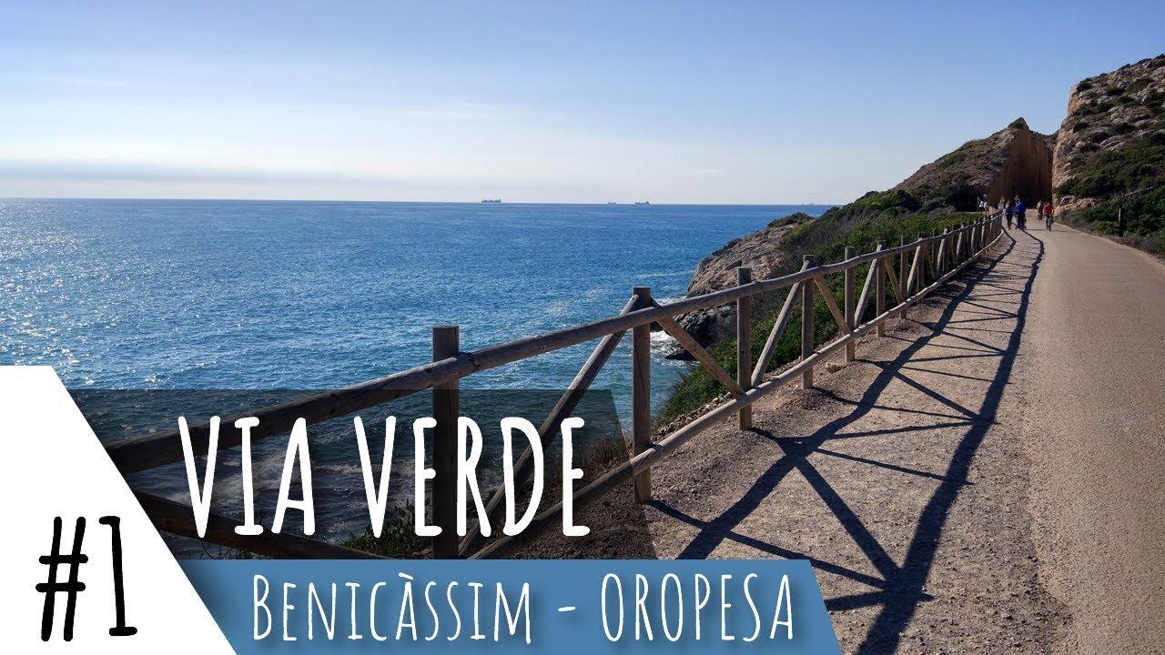 Via Verde Benicassim Oropesa Impresionante Youtube