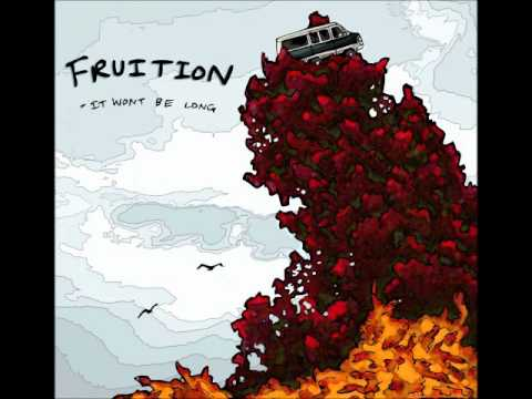 Fruition - Just Close Your Eyes