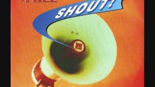 01. The Free - Shout! (Radio Edit.)