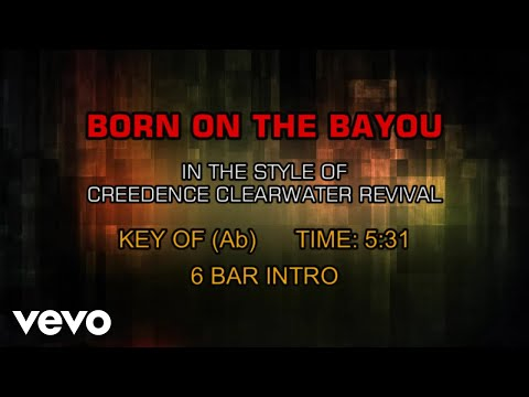 Creedence Clearwater Revival - Born On The Bayou (Karaoke)