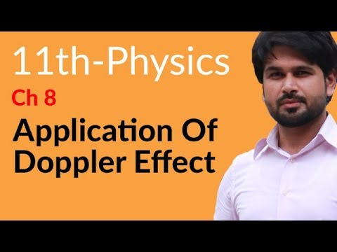 First Year Physics Application of Doppler Effect - Physics Chapter 8 Waves- FSC Part 1