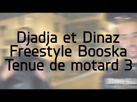 Djadja Et Dinaz Freestyle Booska Tenue De Motard 3 PAROLE LYRICS
