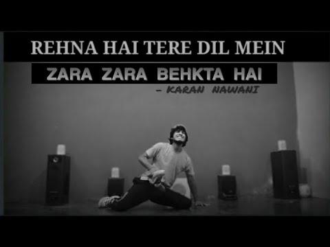 rehna-hai-tere-dil-mein-:-zara-zara-dance-video- -cover-by-naman