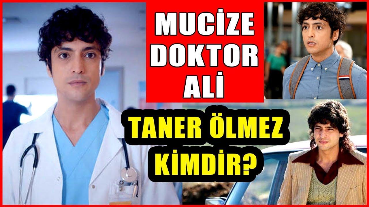 Mucize Doktor'un Ali'si Taner Ölmez Kimdir? Taner Ölmez Kaç Yaşında ve Nereli?