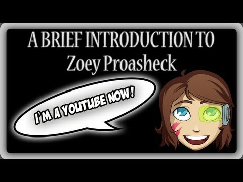 An Introduction to Zoey Proasheck - My Youtube Channel Trailer