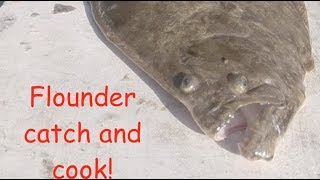 Flounder catch clean and cook!