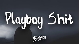 Blackbear - Playboy Shit (ft. Lil Aaron) (Lyrics/Lyric Video)