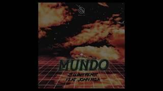 Mundo (Zelijah Remix feat. John Roa) - IV OF SPADES