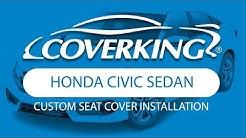How to Install 2016-2018 Honda Civic Sedan Custom Seat Covers   COVERKING®