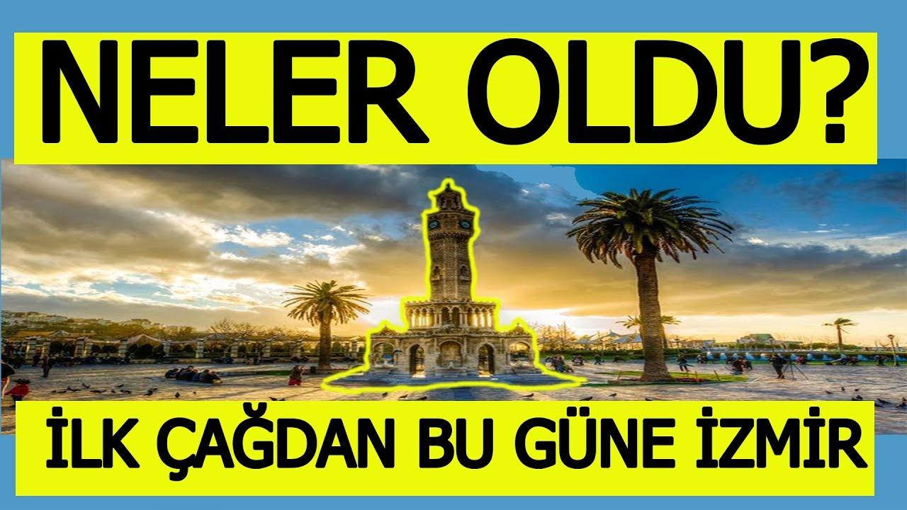 İzmir tarihi - İzmirin tarihi olayları ve savaşları