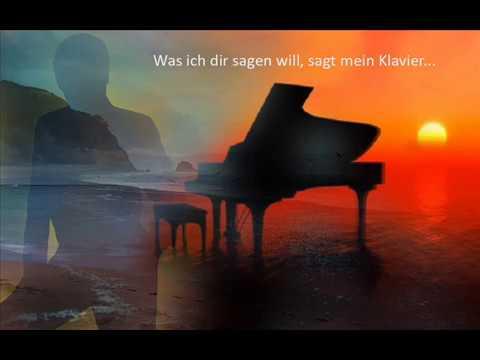 Was ich dir sagen will sagt mein klavier