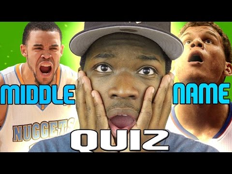 NBA PLAYERS MIDDLE NAME QUIZ!!!