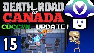 [Vinesauce] Vinny - Death Road to Canada: COCCYX Update! (part 15) + Art!