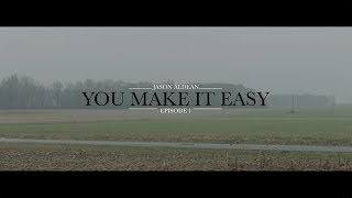 Jason Aldean -You Make It Easy (Ep 1) (Music Video)