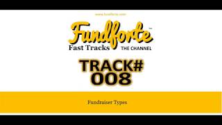 Track #008 - Fundraiser Types - Fundforte Fast Tracks: The Channel