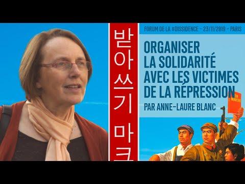 La solidarité avec les victimes de la répression - Anne-Laure Blanc au Forum de la Dissidence 2019