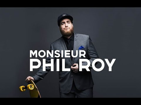 Monsieur Phil Roy