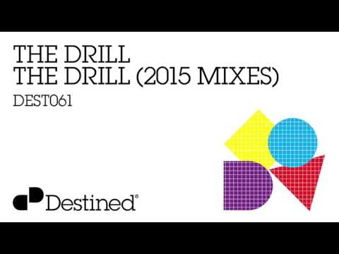 The Drill - The Drill (2015 Original) [Destined Records]