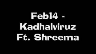 Feb14-  KadhalViruz Ft. Shreema