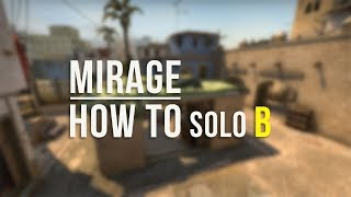 CSGO: How To Solo B on Mirage