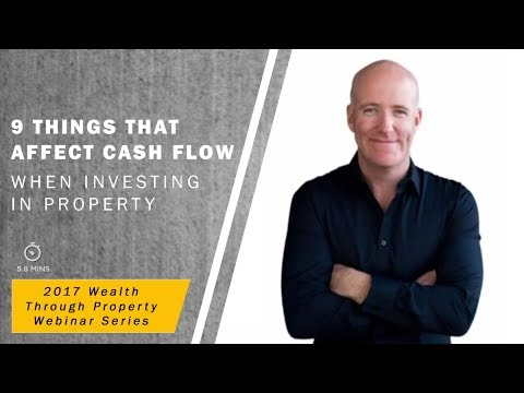 9 Things That Affect Cash Flow When Investing In Property