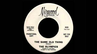 The Olympics - The Same Old Thing