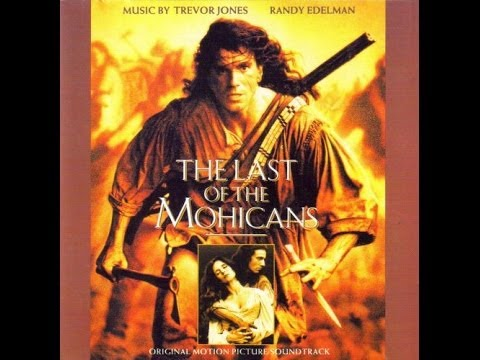 Promentory  The Last of the Mohicans  Trevor Jones and  Randy Edelman