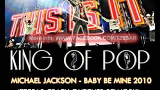 Michael Jackson - Baby Be Mine Remix 2010 (TZESAR Crazy Glitcher Rework)