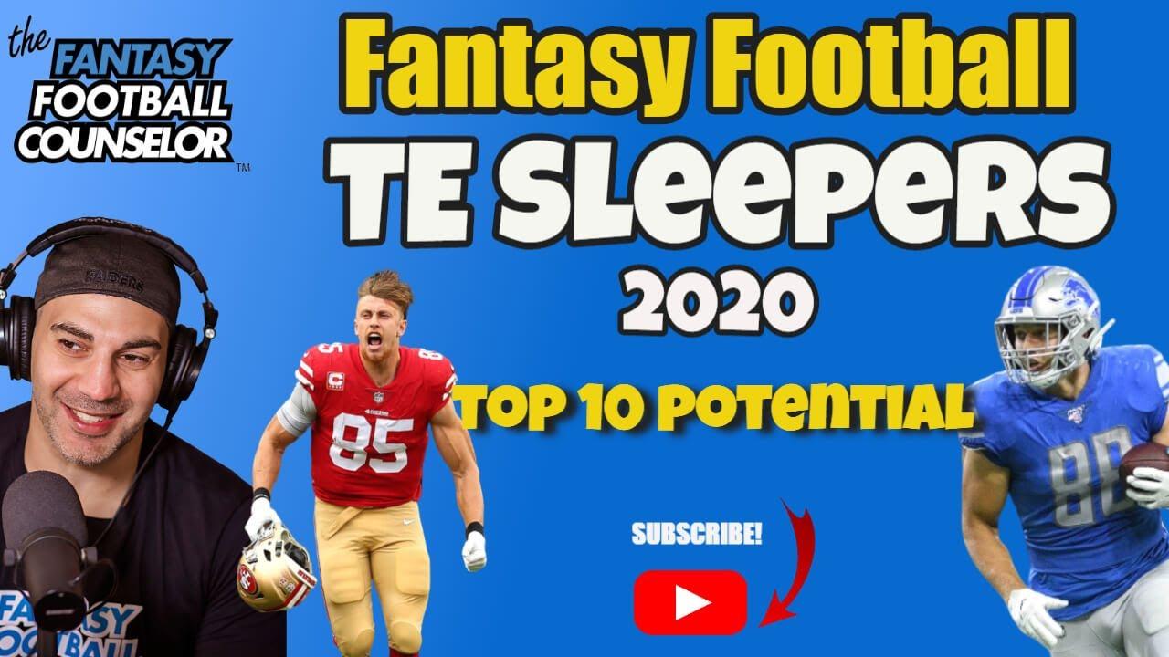 Fantasy Football Te Sleepers 2020 Top 10 Potential Youtube