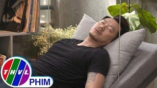 image THVL | Bí mật quý ông - Tập 173[1]: Phong giả ngủ vì sợ Lâm rủ đi bar
