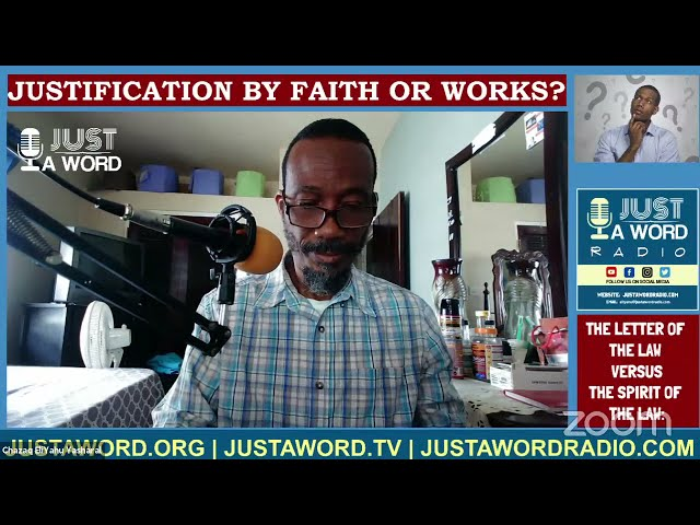 Justification By Works Or By Faith: Letter Of The Law vs Spirit Of The Law 2
