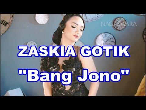 ZASKIA GOTIK - BANG JONO #DANGDUTREMIX #WAIChannel