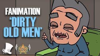 Dirty Old Men | Fanimation