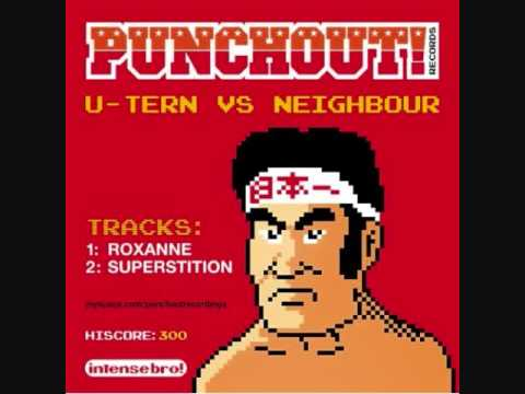 U Tern vs. Neighbor - Roxanne