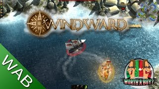 Windward Review - Worth a Buy? (Video Game Video Review)