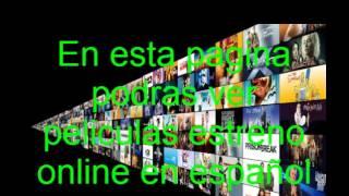 Ver películas estreno online en latino, alta calidad y gratis.