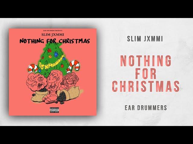 Slim Jxmmi - Nothing For Christmas (Rae Sremmurd)