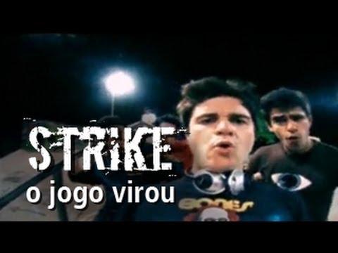 Strike - O Jogo Virou (Clipe Oficial)