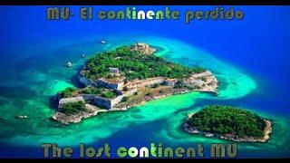 MU El continente perdido / The lost continent MU
